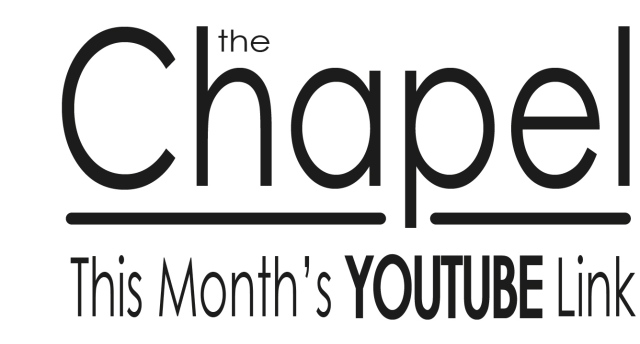 The Chapel Youtube 3